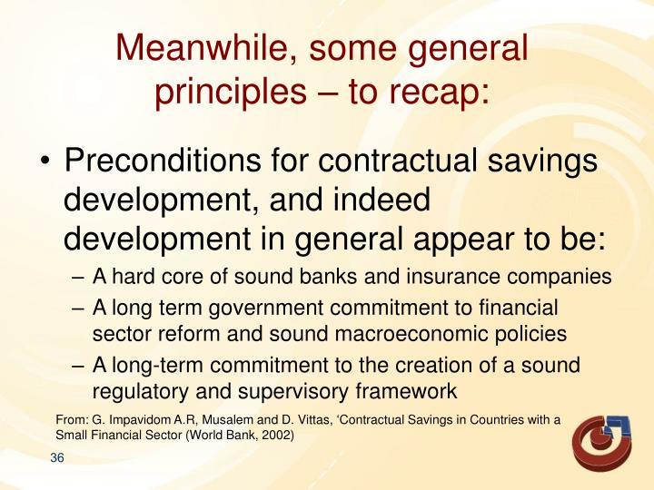 Meanwhile, some general principles – to recap: