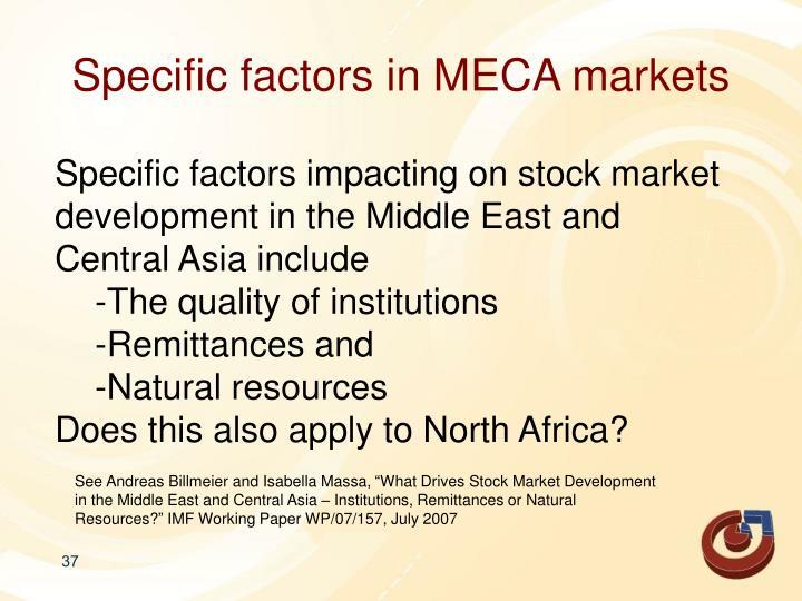Specific factors in MECA markets