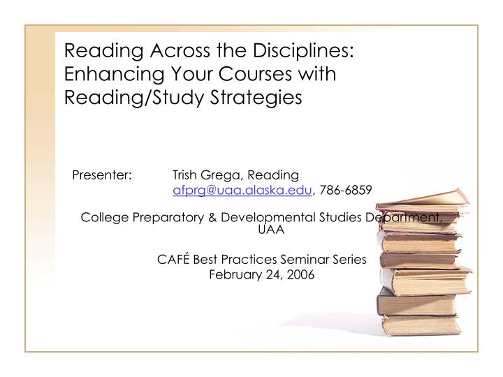 reading across the disciplines enhancing your courses with reading study strategies n.