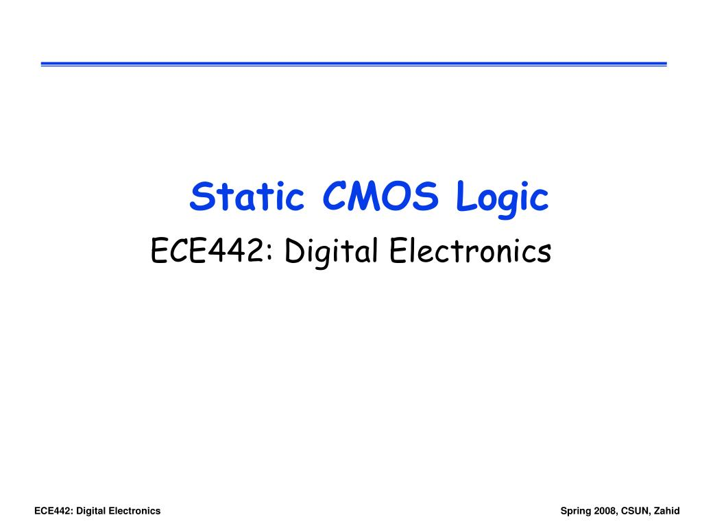 Ppt Static Cmos Logic Powerpoint Presentation Id4642975 Adder Diagram Kogge Stone 16 Bit Xor Gate Circuit N