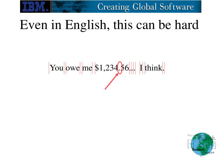 Even in English, this can be hard
