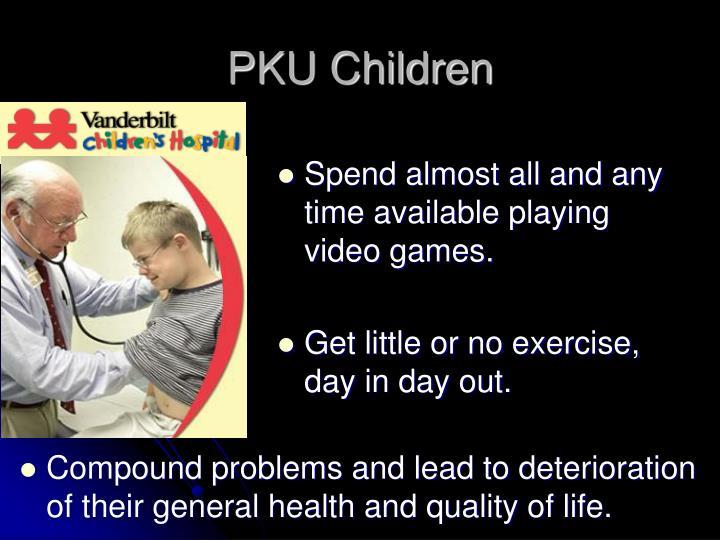 PKU Children