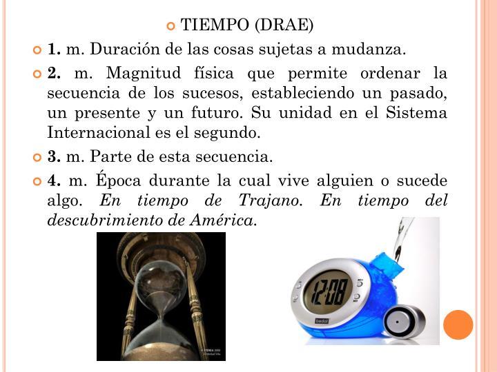 TIEMPO (DRAE)