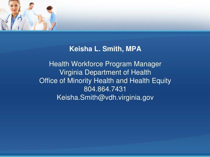Keisha L. Smith, MPA
