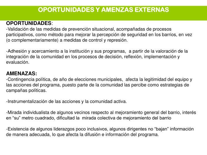 OPORTUNIDADES Y AMENZAS EXTERNAS
