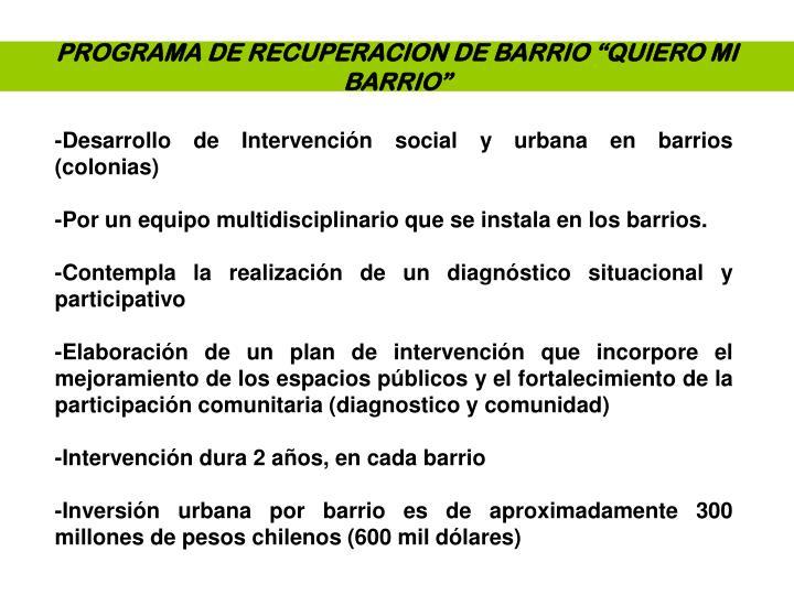 """PROGRAMA DE RECUPERACION DE BARRIO """"QUIERO MI BARRIO"""""""