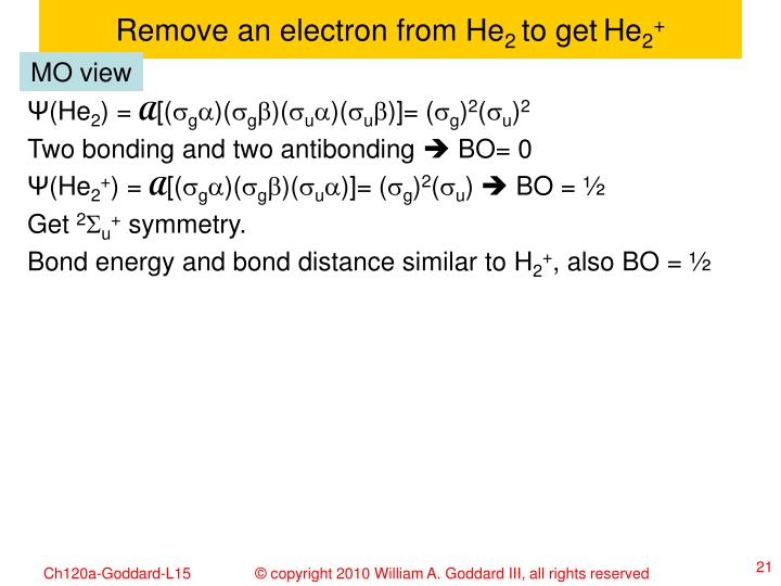 Remove an electron from He
