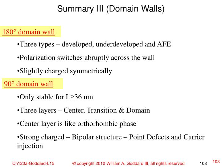 Summary III (Domain Walls)
