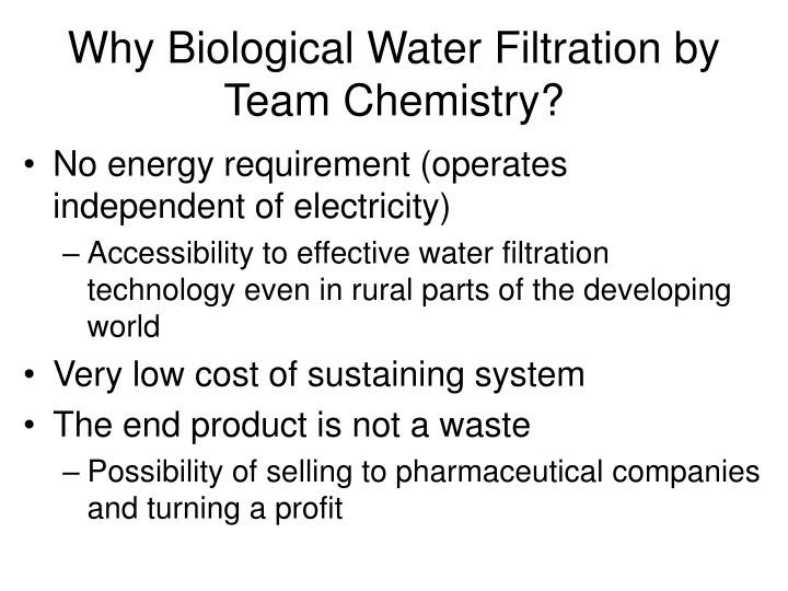 Why Biological Water Filtration by Team Chemistry?