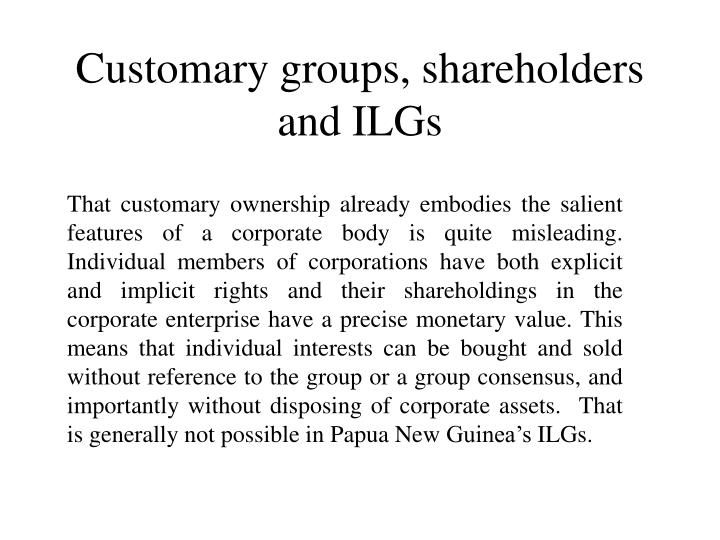 Customary groups, shareholders and ILGs