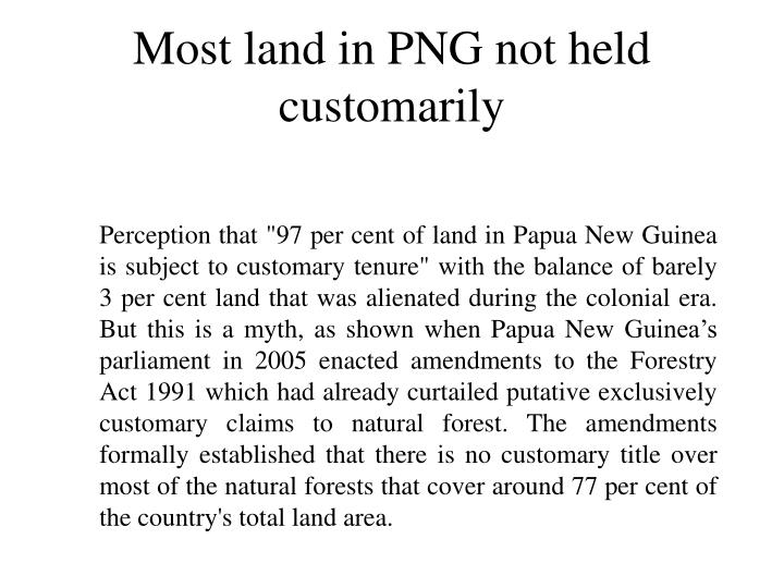 Most land in PNG not held customarily