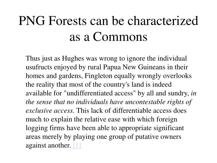 PNG Forests can be characterized as a Commons