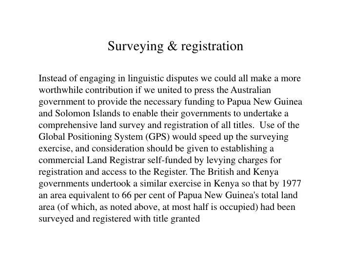 Surveying & registration