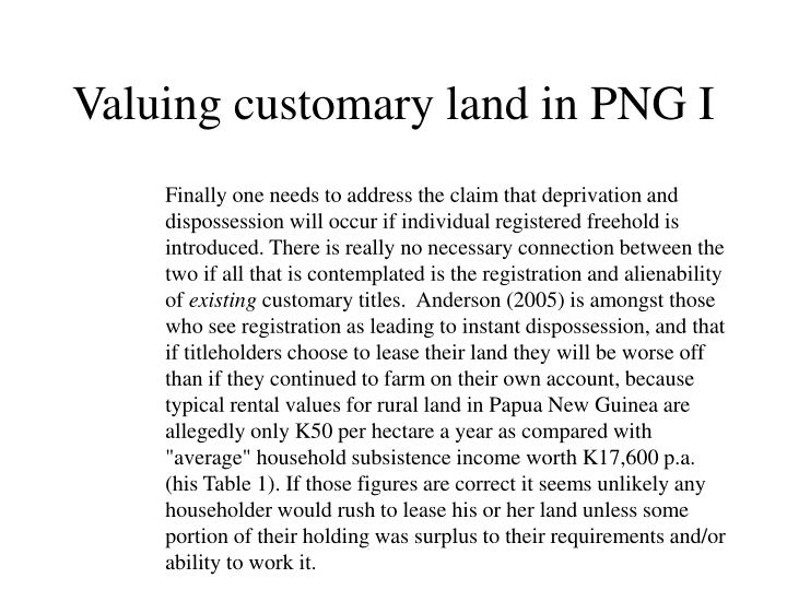Valuing customary land in PNG I