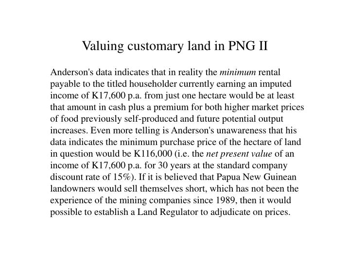 Valuing customary land in PNG II