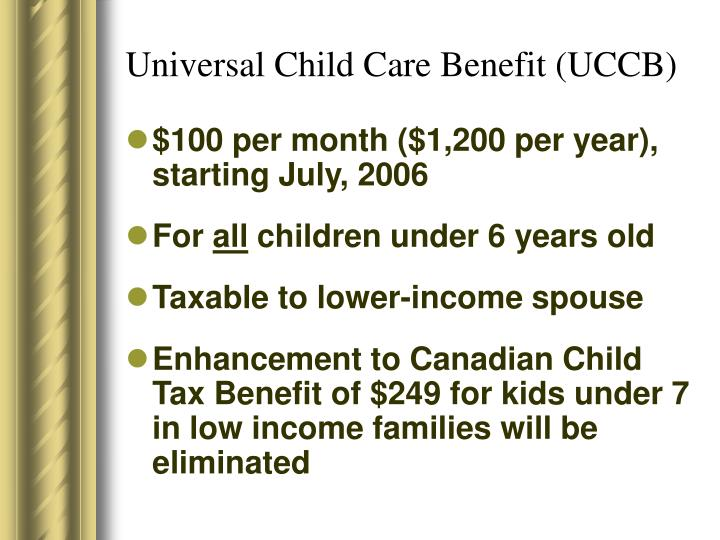 Universal Child Care Benefit (UCCB)