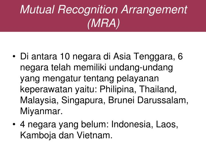 Mutual Recognition Arrangement (MRA)
