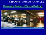 premium power led in a parking