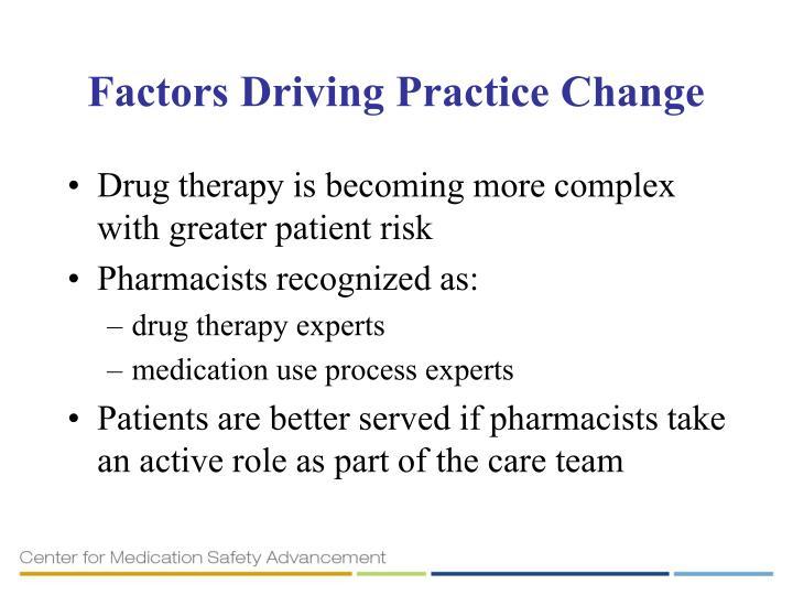 Factors Driving Practice Change