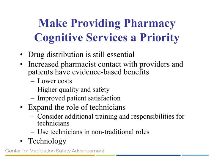 Make Providing Pharmacy Cognitive Services a Priority