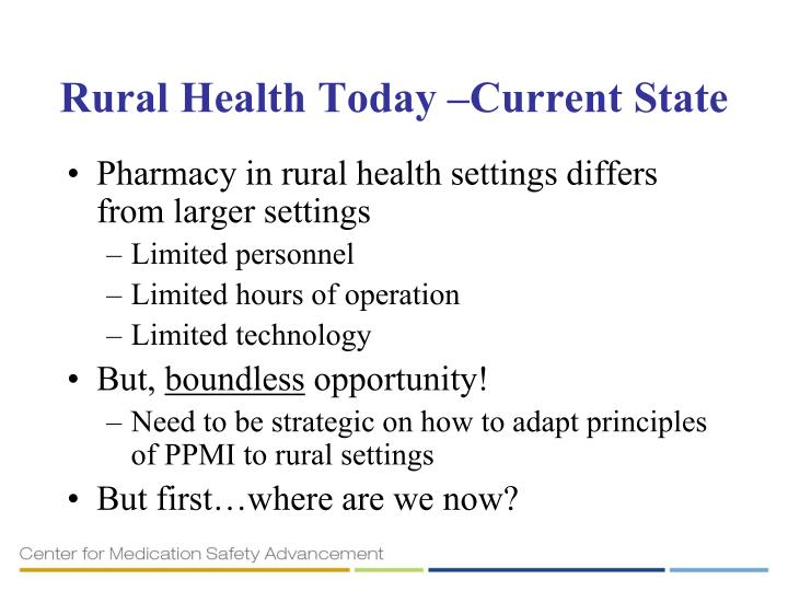 Rural Health Today –Current State