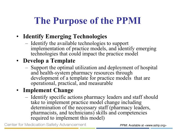 The Purpose of the PPMI