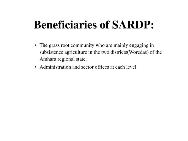 Beneficiaries of SARDP: