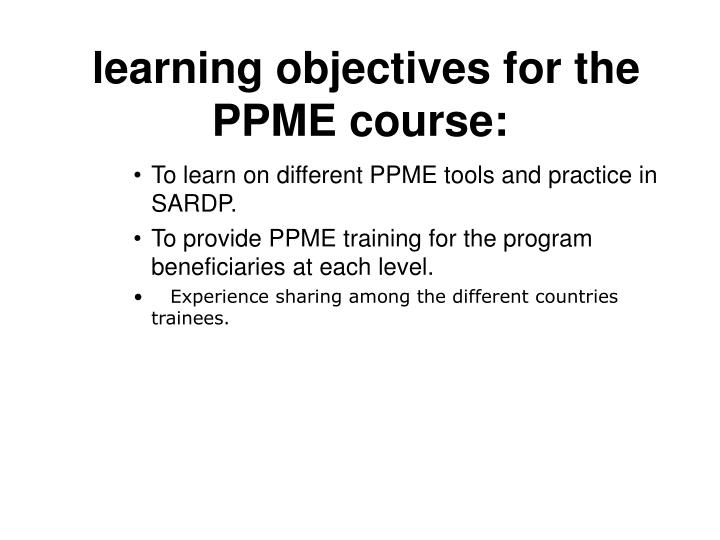learning objectives for the PPME course:
