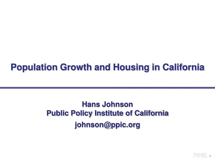 population growth and housing in california