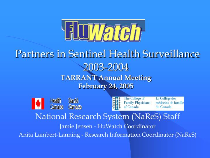 partners in sentinel health surveillance 2003 2004 tarrant annual meeting february 24 2005 n.