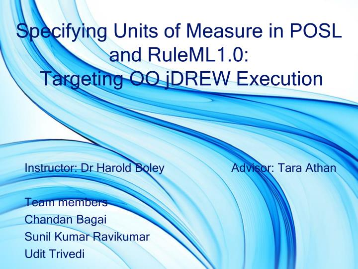 specifying units of measure in posl and ruleml1 0 targeting oo jdrew execution n.