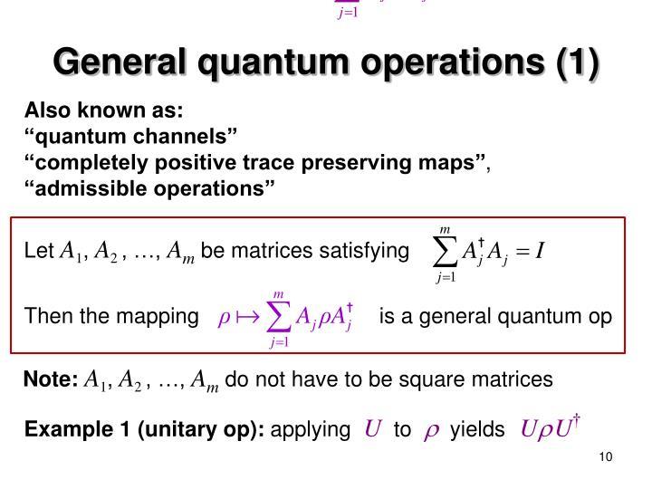 General quantum operations (1)