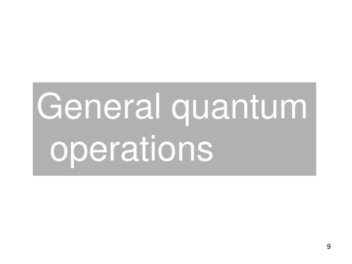General quantum operations