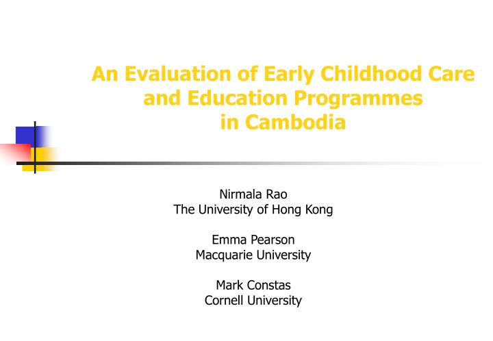 An evaluation of early childhood care and education programmes in cambodia
