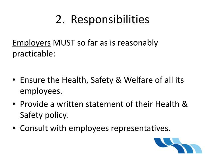 2.  Responsibilities