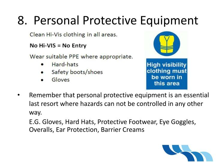 8.  Personal Protective Equipment