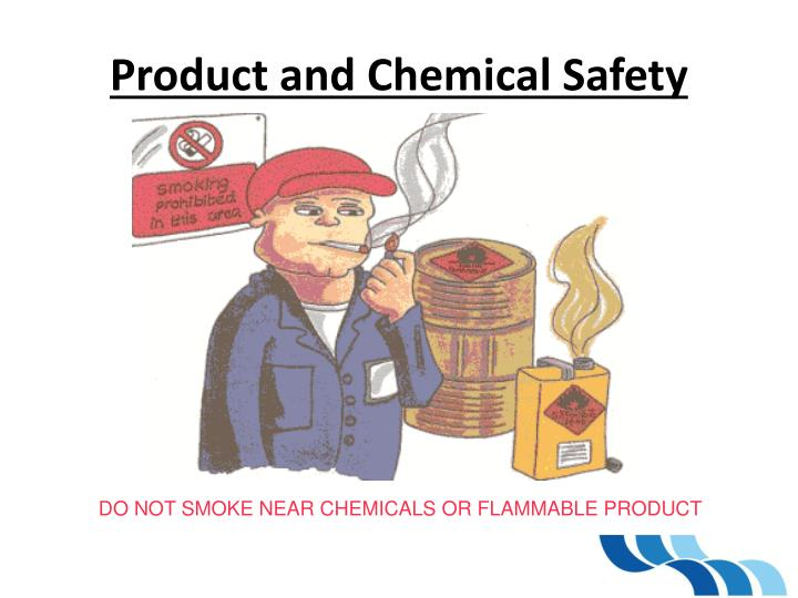 Product and Chemical Safety