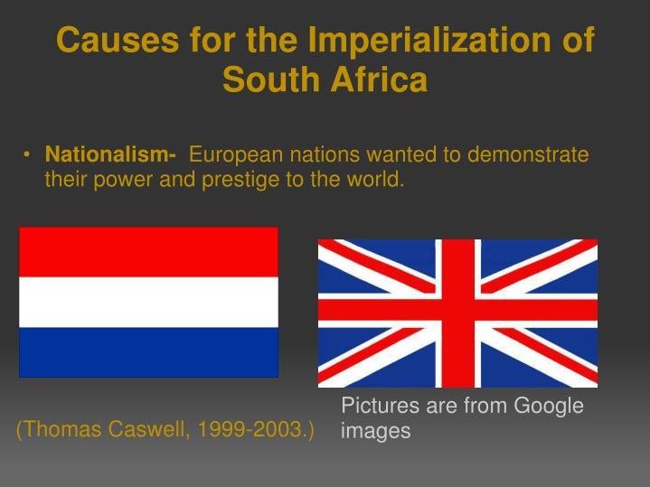Causes for the Imperialization of South Africa
