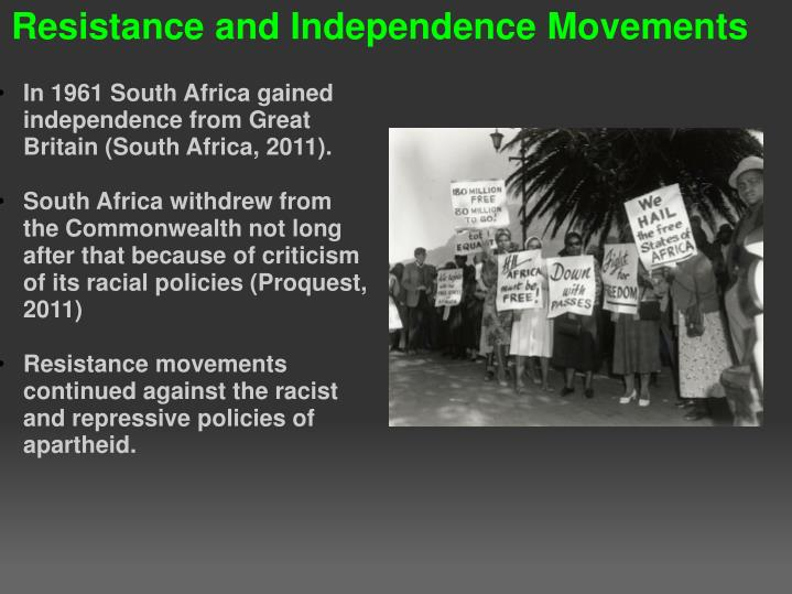 In 1961 South Africa gained independence from Great Britain (South Africa, 2011).