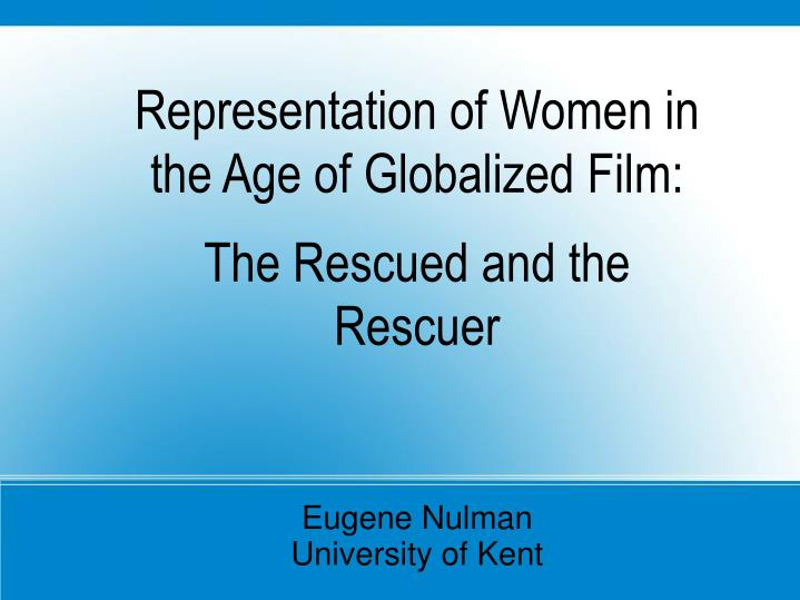 Representation of Women in the Age of Globalized Film: