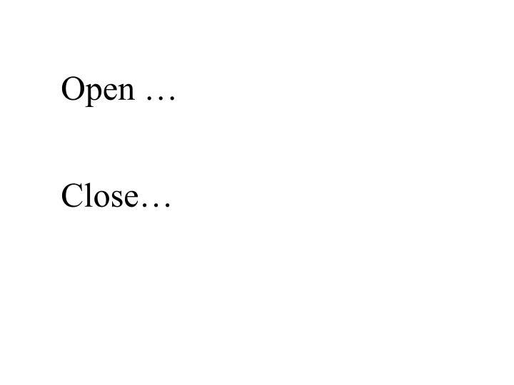 Open …
