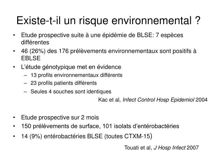 Existe-t-il un risque environnemental ?