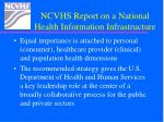 ncvhs report on a national health information infrastructure2