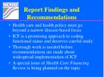 report findings and recommendations