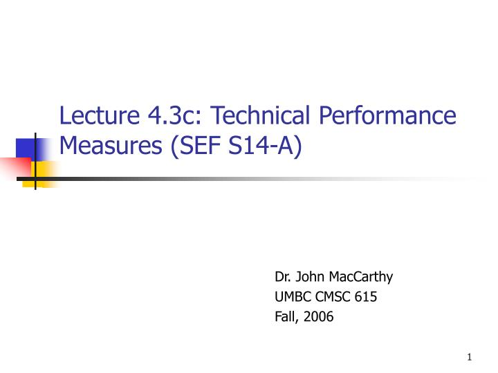 lecture 4 3c technical performance measures sef s14 a n.