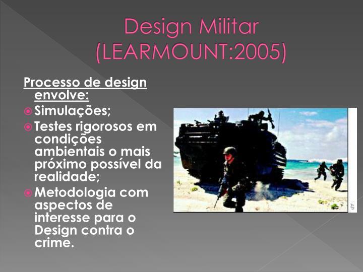 Design Militar (LEARMOUNT:2005)