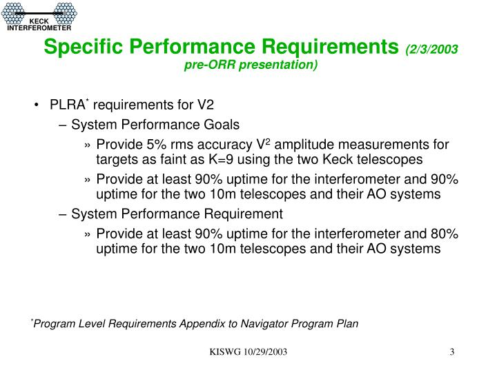 Specific performance requirements 2 3 2003 pre orr presentation