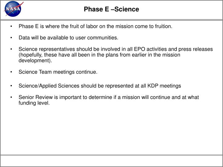 Phase E –Science