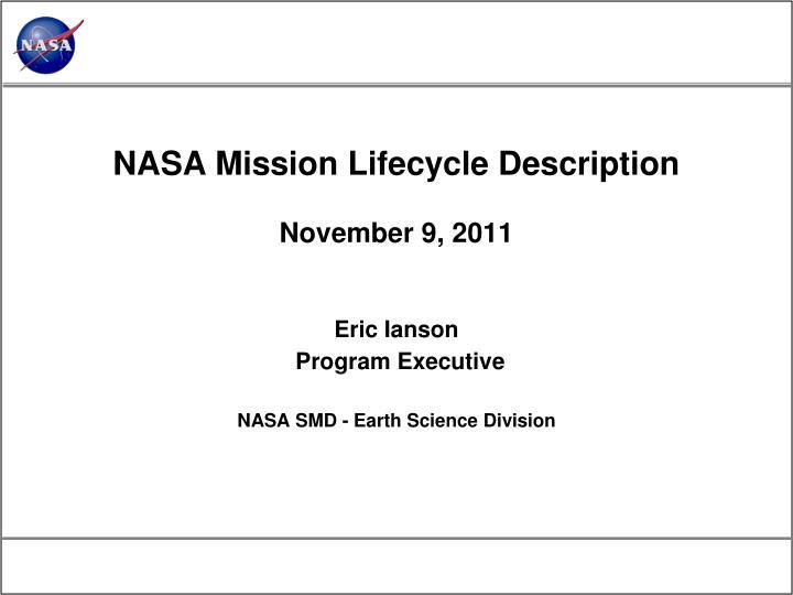 NASA Mission Lifecycle Description