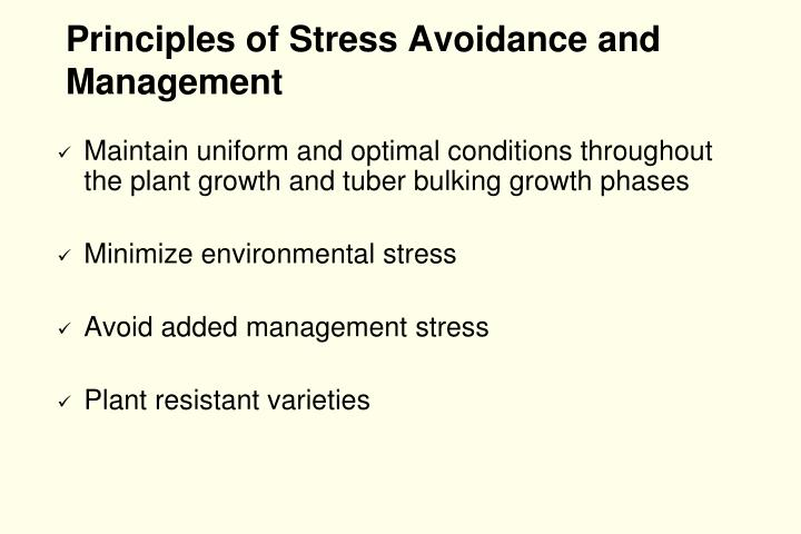 Principles of Stress Avoidance and Management